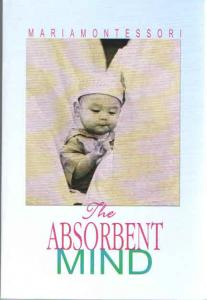 Absorbent Mind by Maria Montessori Book Cover