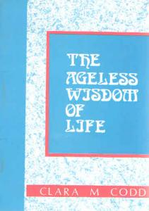Ageless Wisdom of Life Clara Codd Cover